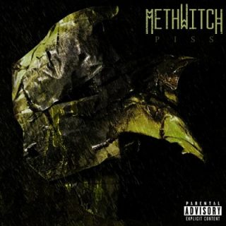 Methwitch - Piss (2017) 320 kbps