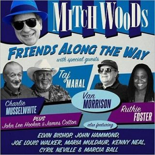 Mitch Woods - Friends Along The Way (2017) 320 kbps