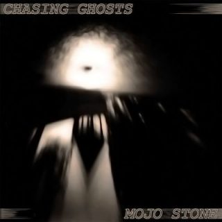 Mojo Stone - Chasing Ghosts (2017) 320 kbps