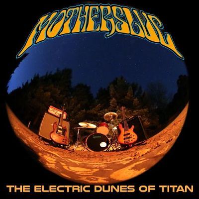 Motherslug - The Electric Dunes Of Titan (2017) 320 kbps