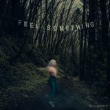 Movements - Feel Something (2017) 320 kbps
