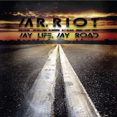 Mr. Riot - My Life, My Road (2017) 320 kbps