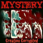 Mystery - Creation Corrupted (2017) 320 kbps