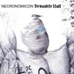 Necronomicon – Verwundete Stadt (2017) 320 kbps