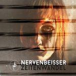 Nervenbeisser – Zeitenwandel (2017) 320 kbps