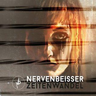 Nervenbeisser - Zeitenwandel (2017) 320 kbps