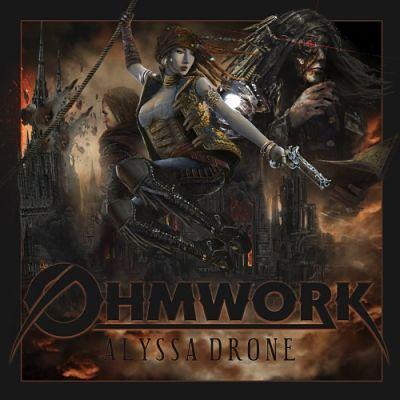 Ohmwork - Alyssa Drone (2017) 320 kbps