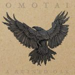 Omotai - A Ruined Oak (2017) 320 kbps