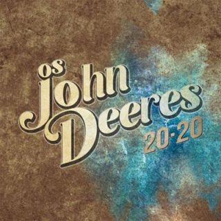 Os John Deeres - 20-20 (2017) 320 kbps