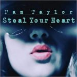 Pam Taylor - Steal Your Heart (2017) 320 kbps