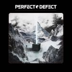 Perfect Defect - Perfect Defect (2017) 320 kbps