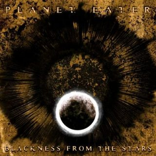 Planet Eater - Blackness From The Stars (2017) 320 kbps