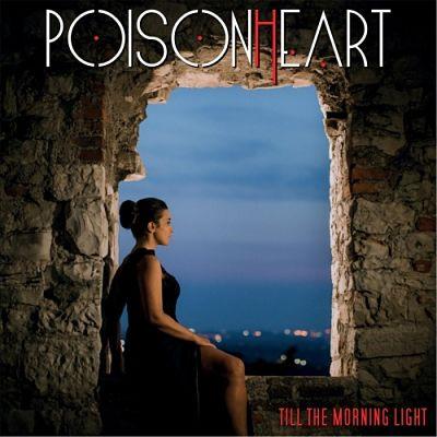 Poisonheart - Till the Morning Light (2017) 320 kbps
