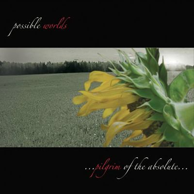 Possible Worlds - Pilgrim Of The Absolute (2017) 320 kbps