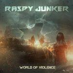 Raspy Junker – World Of Violence (2017) 320 kbps