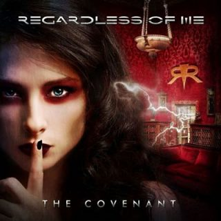 Regardless Of Me - The Covenant (2017) 320 kbps
