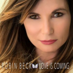 Robin Beck - Love Is Coming (2017) 320 kbps