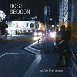 Ross Seddon - You're The Reason (2017) 320 kbps