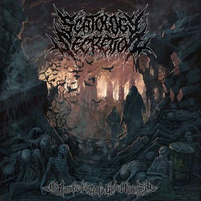 Scatology Secretion - The Ramifications Of A Global Calamity (2017) 320 kbps