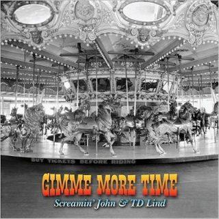 Screaming John & TD Lind - Gimme More Time (2017) 320 kbps