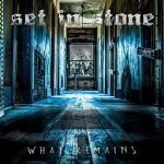 Set In Stone – What Remains (2017) 320 kbps