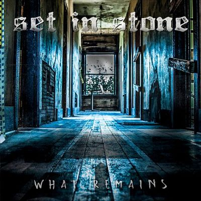 Set In Stone - What Remains (2017) 320 kbps