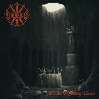 Sicarius - Serenade of Slitting Throats (2017)