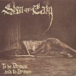 Sign of Cain – To Be Drawn and to Drown (2017) 320 kbps