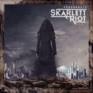 Skarlett Riot - Regenerate (2017) 320 kbps