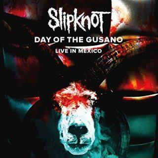 Slipknot - Day Of The Gusano [Live] (2017) 320 kbps