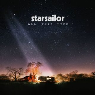 Starsailor - All This Life [Deluxe Edition] (2017) 320 kbps