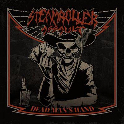 Steamroller Assault - Dead Man's Hand (2017) 320 kbps