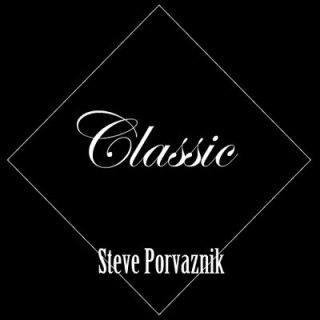 Steve Porvaznik - Classic (2017) 320 kbps