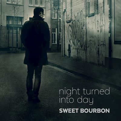 Sweet Bourbon - Night Turned Into Day (2017) 320 kbps