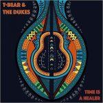 T-Bear & The Dukes - Time Is A Healer (2017) 320 kbps