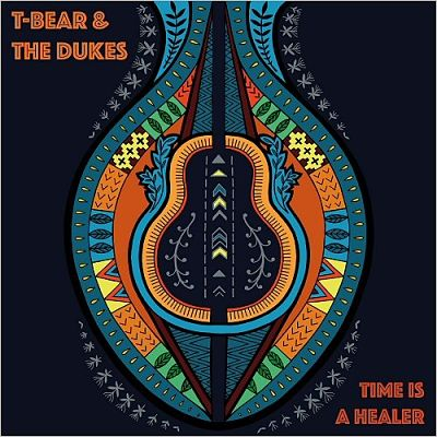 T-Bear & The Dukes - Time Is A Healer (2017) 320 kbps
