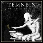Temnein - White Stained Inferno (2017) 320 kbps
