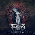 Tenebres - Pain Eternal (2017) 320 kbps