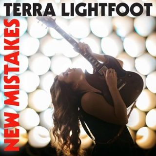 Terra Lightfoot - New Mistakes (2017) 320 kbps