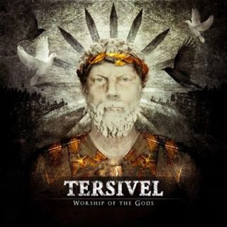 Tersivel - Worship of the Gods (2017) 320 kbps