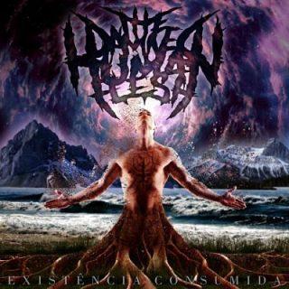 The Damned Human Flesh - Existência Consumida (2017) 320 kbps