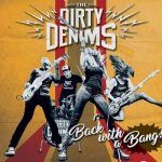 The Dirty Denims – Back With A Bang! (2017) 320 kbps