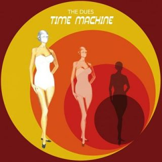 The Dues - Time Machine (2017) 320 kbps
