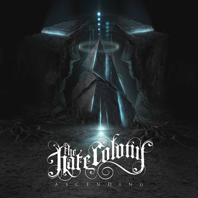 The Hate Colony - Ascending (2017) 320 kbps
