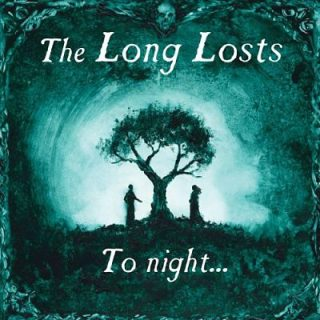 The Long Losts - To Night... (2017) 320 kbps
