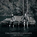 The Ongoing Concept – Places (2017) 320 kbps