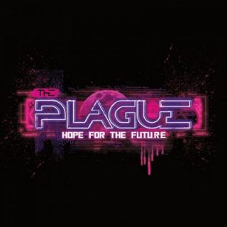 The Plague - Hope For The F.u.t.u.r.e. (2017) 320 kbps
