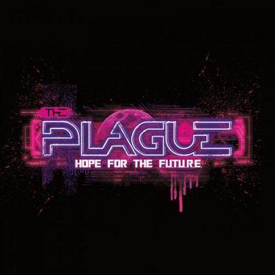 The Plague - Hope For The F.u.t.u.r.e. (2017) 320 kbps