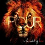 The Pour – In The Midst Of Lions (2017) 320 kbps