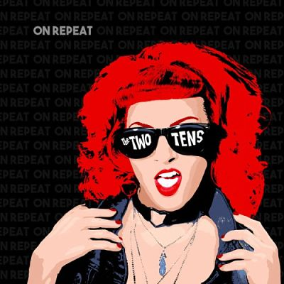 The Two Tens - On Repeat (2017) 320 kbps